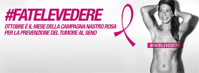#FATELEVEDERE: campagna per la prevenzione del tumore al seno