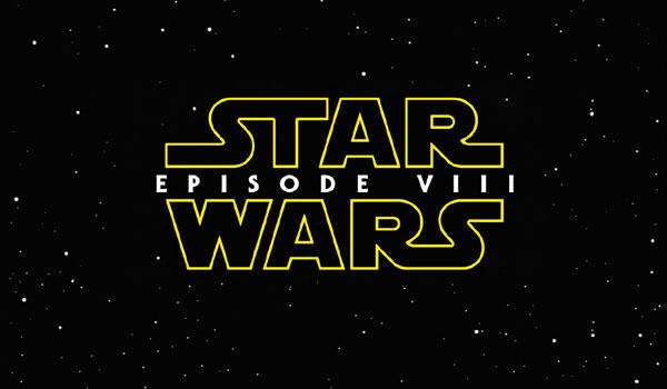 Iniziate le riprese di Star Wars Episodio VIII!
